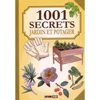 1001 astuces pour jardin et potager broch laurent for 1001 trucs et astuces pour le jardin