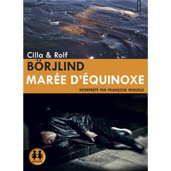 [Ebooks Audio] MARÉE D'ÉQUINOXE de Cilla & Rolf Börjlind