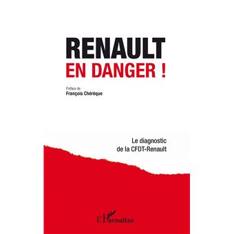 renault en danger le diagnostic de la cfdt renault broch collectif cfdt renault achat. Black Bedroom Furniture Sets. Home Design Ideas