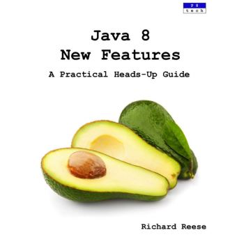 java 8 new features a practical heads up guide pdf