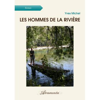 Les hommes de la rivière
