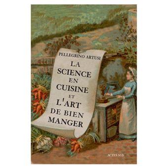 La science en cuisine et l 39 art de bien manger broch for Art de la cuisine