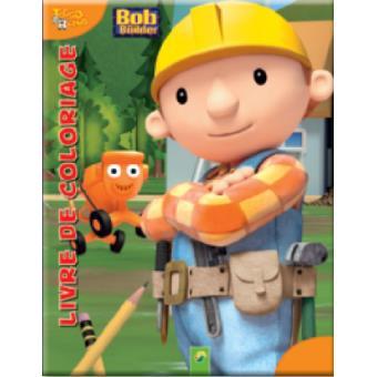 Bob le bricoleur livre de coloriage bob le bricoleur - Bobe le bricoleur ...
