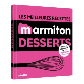 best of recettes marmiton p tisserie et desserts broch collectif achat livre achat. Black Bedroom Furniture Sets. Home Design Ideas