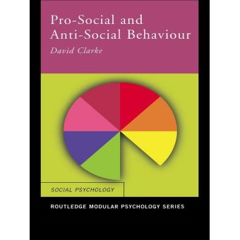pro and anti social behaviour essay Social behaviour refers to any behaviour where interaction occurs between two or more people there are two elements to social behaviour, one is pro-social.