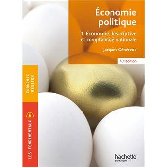 economie politique economie descriptive et comptabilit nationale tome 1 broch jacques. Black Bedroom Furniture Sets. Home Design Ideas