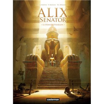 Alix Senator - Tome 2 : Le dernier pharaon