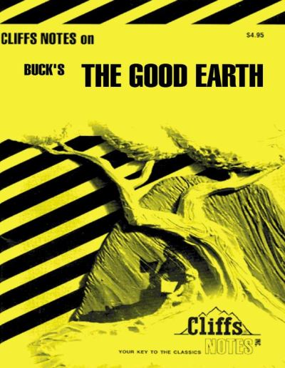 CliffsNotes on Buck´s The Good Earth