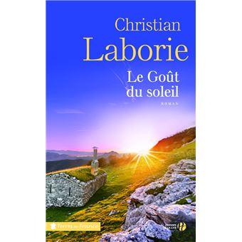 Le go t du soleil broch christian laborie achat livre ou ebook achat - Le gout du jour moulins ...