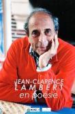 <b>Jean-Clarence</b> Lambert en poésie - broché - Daniel Leuwers, Françoise Py, <b>...</b> - 1508-1