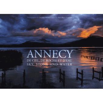 Annecy de ciel, de roche et d'eau