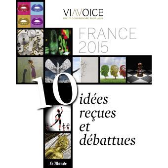 France 2015 : 10 idées reçues et débattues