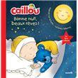 Caillou - Bonne nuit, beaux rêves !