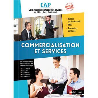 Commercialisation et services en Hôtel - Café - Restaurant CAP 1e/2e années - Elève
