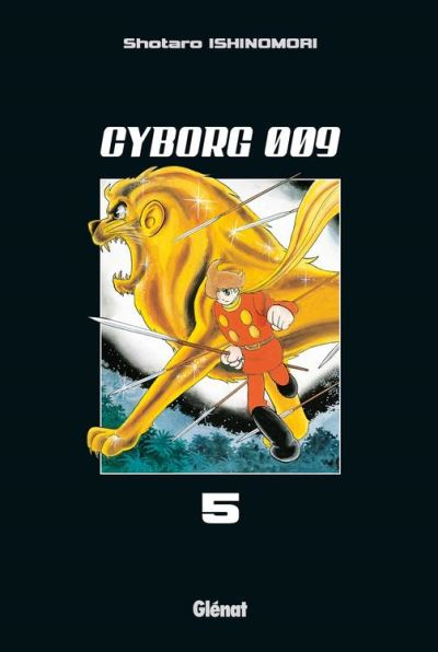 Cyborg 009 - Tome 05