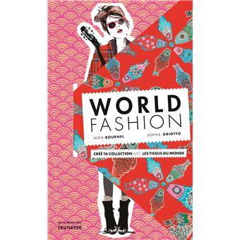 World Fashion Cr E Ta Collection Avec Les Tissus Du Monde