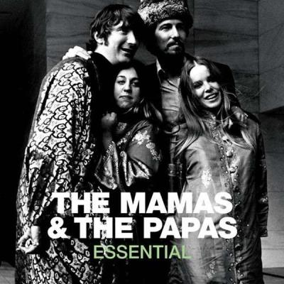 The Mamas and The Papas - Essential