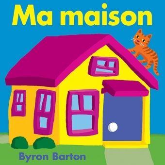 Ma maison reli byron barton isabelle reinharez - Des limaces dans ma maison ...