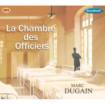 La chambre des officiers livre avec cd mp3 textes lus marc dugain achat livre prix - La chambre des officiers livre ...