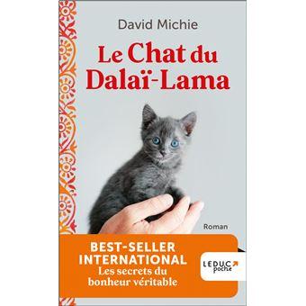 le chat du dalai lama les secrets du bonheur v ritable d 39 un f lin pas comme les autres poche. Black Bedroom Furniture Sets. Home Design Ideas