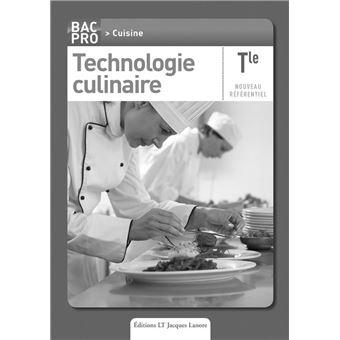 Technologie culinaire tle bac pro cuisine livre du for Technologie cuisine