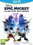 Epic Mickey - Le Retour des H�ros - Nintendo Wii U