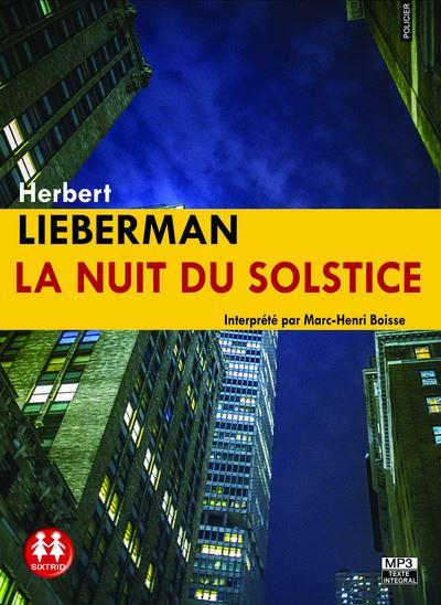 HERBERT LIEBERMAN- La nuit du solstice