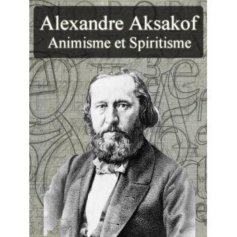 Animisme et spiritisme epub alexandre aksakof achat for Alexandre jardin epub