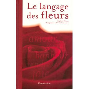 Le langage des fleurs broch st phanie zeitoun achat for Le prix des fleurs
