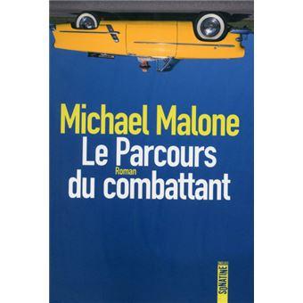 Le parcours du combattant broch michael malone - Parcours du combattant jeu ...