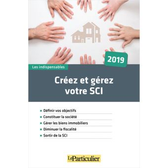 Sci soci t civile immobili re pourquoi la cr er et for Societe construction immobiliere