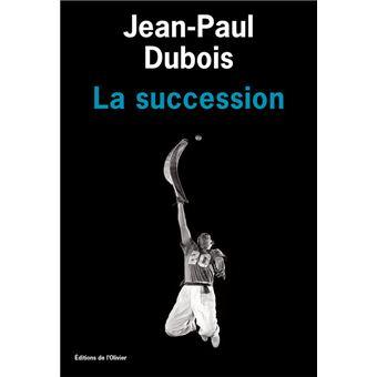 """Résultat de recherche d'images pour """"La succession de Jean-Paul Dubois"""""""