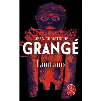 Lontano poche jean christophe grang livre tous les - Grange jean christophe prochain livre ...