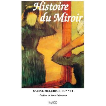 Histoire du miroir epub sabine melchior bonnet achat for Sabine melchior bonnet histoire du miroir