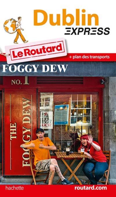 Image accompagnant le produit Le Routard Express Dublin