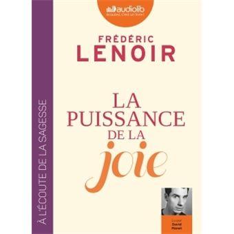LA PUISSANCE DE LA JOIE  de Frédéric Lenoir