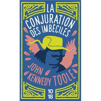 La conjuration des imbéciles - John Kennedy Toole