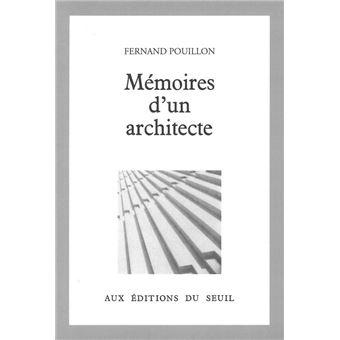 M Moires D 39 Un Architecte Fernand Pouillon Achat Livre