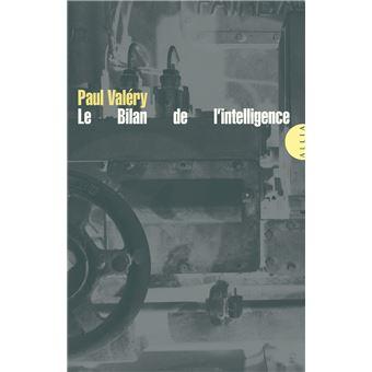 Le bilan de l'intelligence et autres textes - Paul Valéry