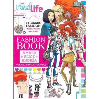Real Life Fashion Book Amber Alice Andrea Collectif Broch Achat Livre Prix