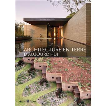 architecture en terre d 39 aujourd hui broch dominique gauzin m ller livre tous les livres. Black Bedroom Furniture Sets. Home Design Ideas