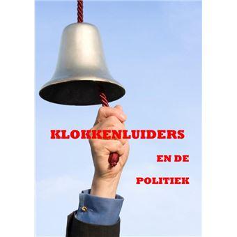 Klokkenluiders en de politiek