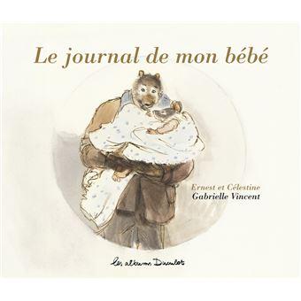 Ernest et c lestine le journal de mon b b gabrielle - Le journal des femmes cuisine mon livre ...