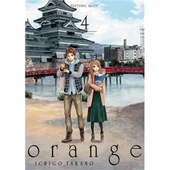 orange tome 4 orange ichigo takano broch achat. Black Bedroom Furniture Sets. Home Design Ideas