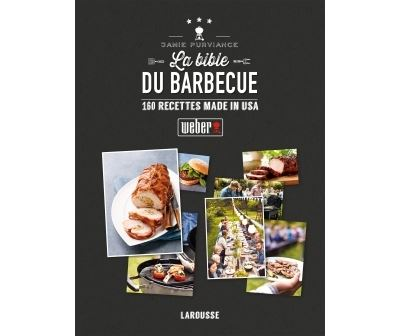 La bible weber du barbecue pdf free download also included la familia burro - La maison du barbecue ...