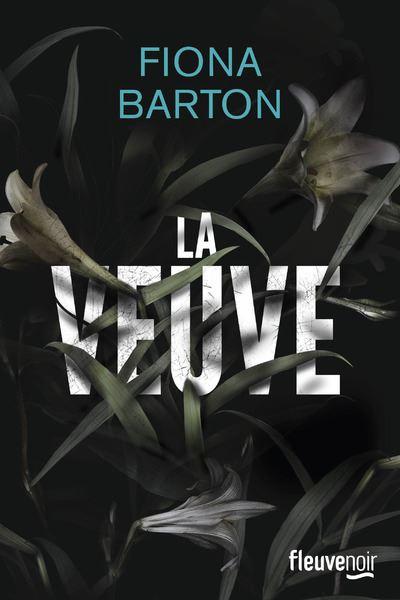 Fiona Barton – La veuve 2017