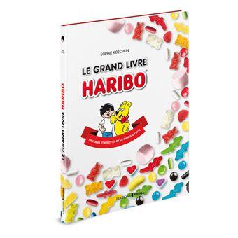 Le grand livre haribo histoires et recettes de la marque - Livre cuisine marque culte ...