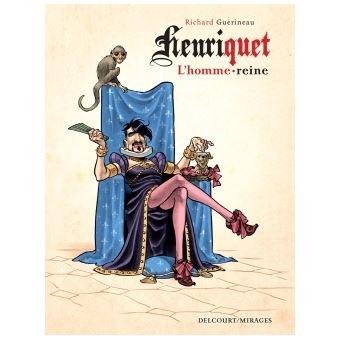 Henriquet, l'homme-reine