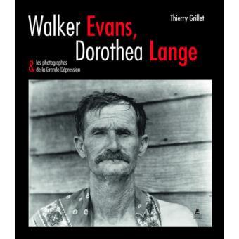 Bibliothèque : Vos lectures et vos écrits - Page 26 Walker-Evans-Dorothea-Lange-photographes-de-la-grande-depreion