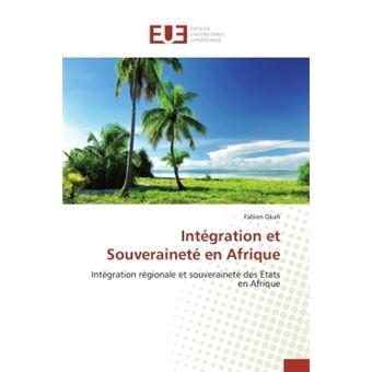 Intégration et souveraineté en afrique